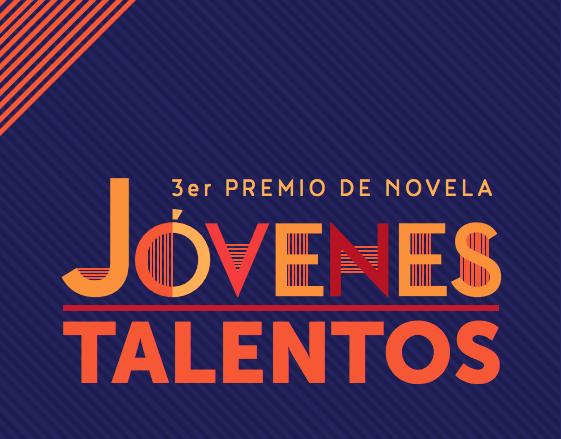 3er Premio de novela Jóvenes talentos
