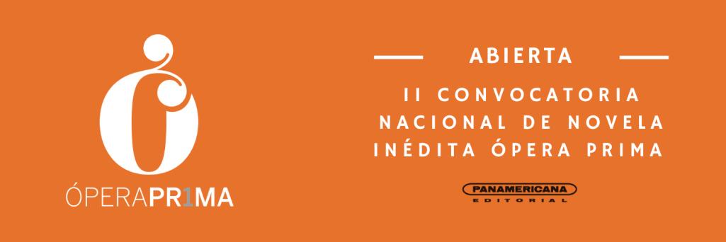 Abierta II Convocatoria Nacional Ópera Prima – @PanamericanaEdi