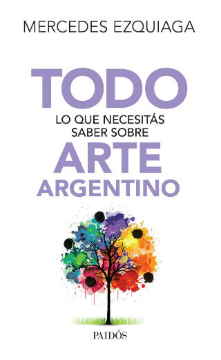 portada_todo-lo-que-necesitas-saber-sobre-arte-argentino_mercedes-ezquiaga_201501212127 (1)-w620-w320