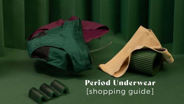 period underwear shopping