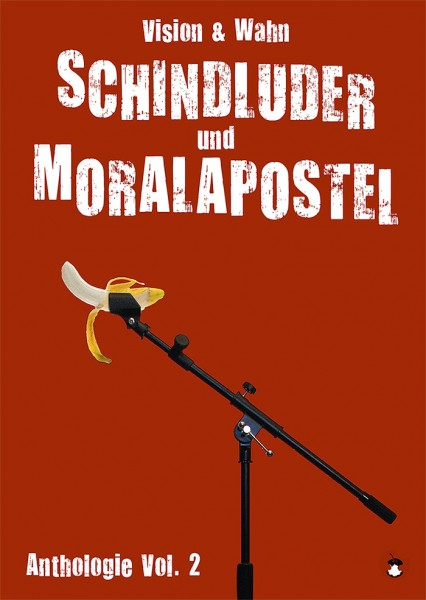 Schindluder und Moralapostel