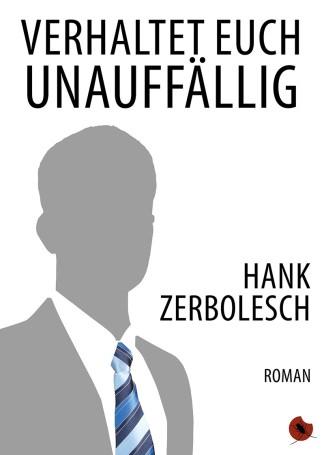 """HANK ZERBOLESCH """"Verhaltet euch unauffällig"""" periplaneta"""