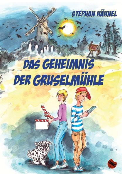 """Stephan Hähnel: """"Das Geheimnis der Gruselmühle"""" - periplaneta"""