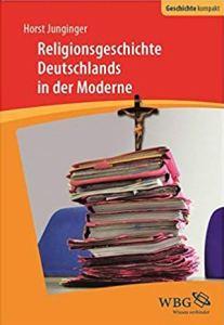 Buchcover Religionsgeschichte Deutschlands in der Moderne