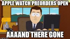 Apple watch aaand it gone meme