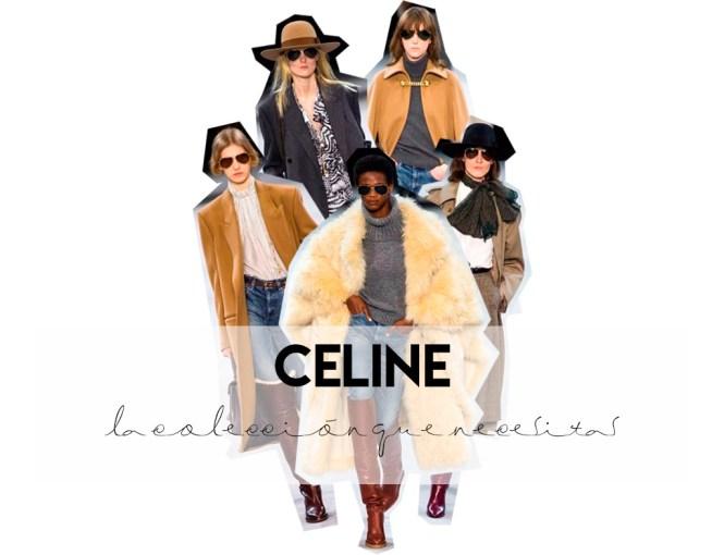 Celine, la colección que necesitas