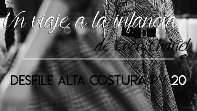 Crónica desfile Chanel Alta Costura