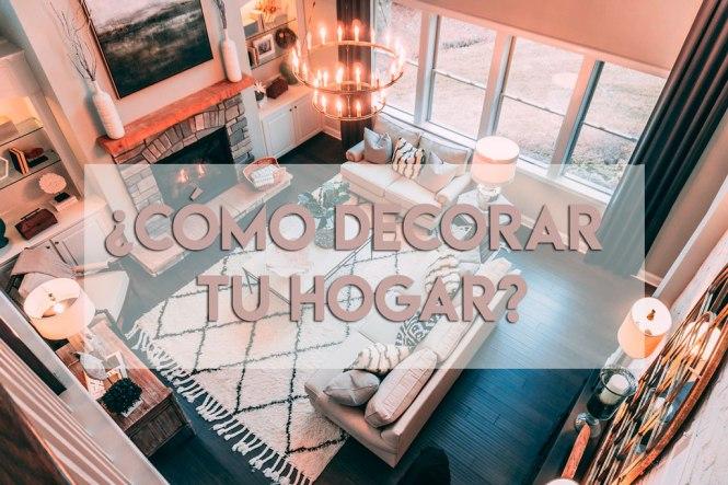 Como decorar tu hogar