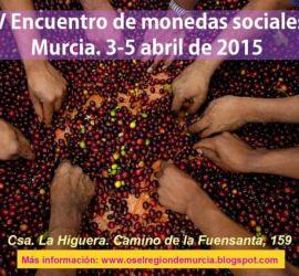 IV Encuentro Estatal Monedas SocialesMurcia