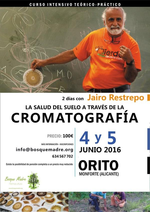 """""""Taller de análisis cromatográfico, salud del suelo y las plantas""""  Con Jairo Restrepo (Colombia) los días 4 y 5 de Junio en Orito (Alicante)"""