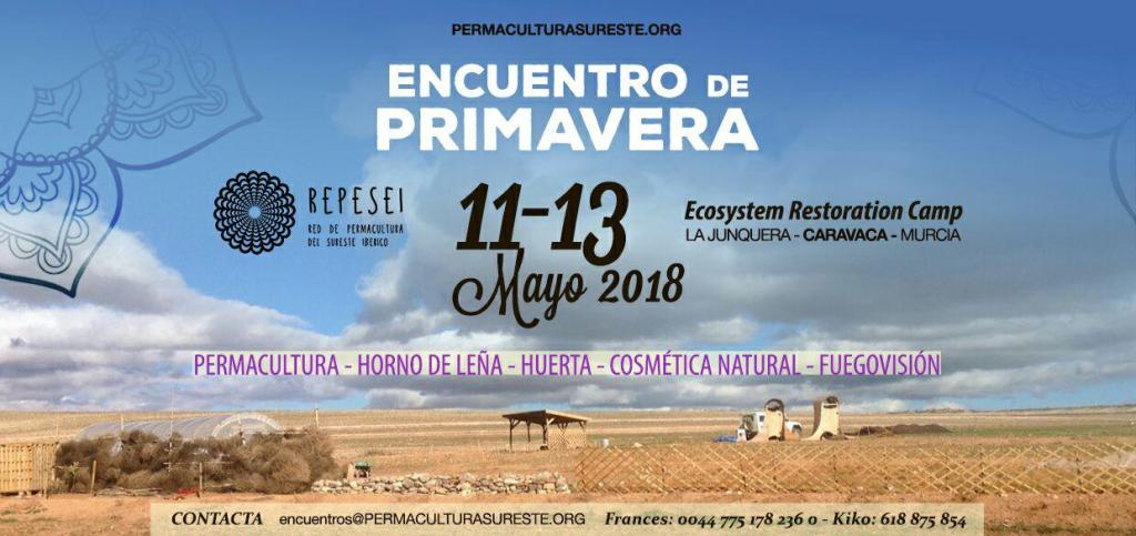 Cartel del Encuentro de Primavera REPESEI - 11, 12 y 13 de Mayo - Ecosystem Restoration Camp La Junquera, Caravaca