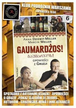 O Gruzji w Klubie Podróżnik opowiadać będą Anna Dziewit-Meller i Marcin Meller.