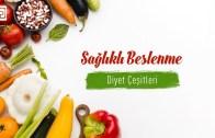 Diyet Çeşitleri, Detoks, Şok Diyetler, Vegan ve Vejetaryen Beslenme
