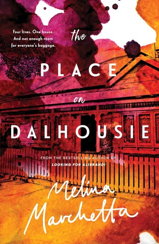 New Books To Read In 2019 -- check out Melina Marchetta's latest novel called The Place on Dalhousie