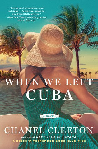 Most Anticipated Books of 2019: Chanel Cleeton's followup to Next Year In Havana follows Beatriz Perez this time!!