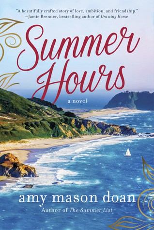2019 Book releases to be excited about if you love women's fiction type novels -- Summer hours by Amy Mason Doan