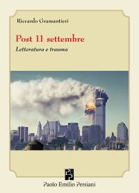 Post 11 Settembre Gramantieri