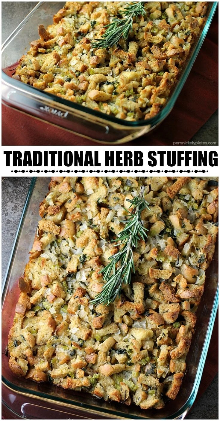 Traditional Herb Stuffing is very easy to make and filled with fresh, flavorful herbs. It'll be a hit on any Thanksgiving table! | www.persnicketyplates.com via @pplates