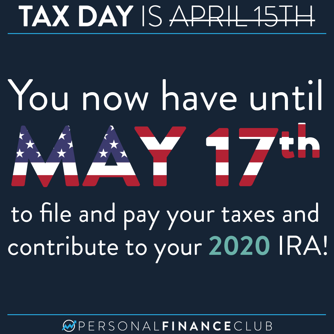Tax Day has been extended to May 17th – What does it mean for your IRA?