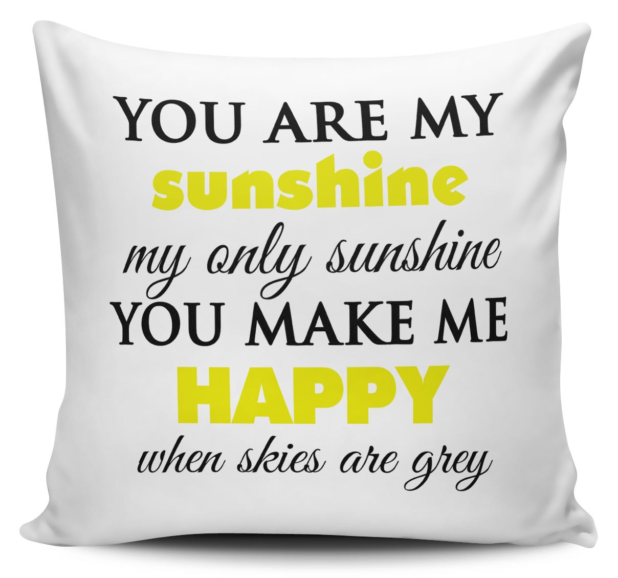 you are my sunshine cushion cover