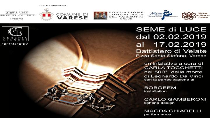 Seme di Luce al Battistero di Velate dal 3 al 17 febbraio 2019
