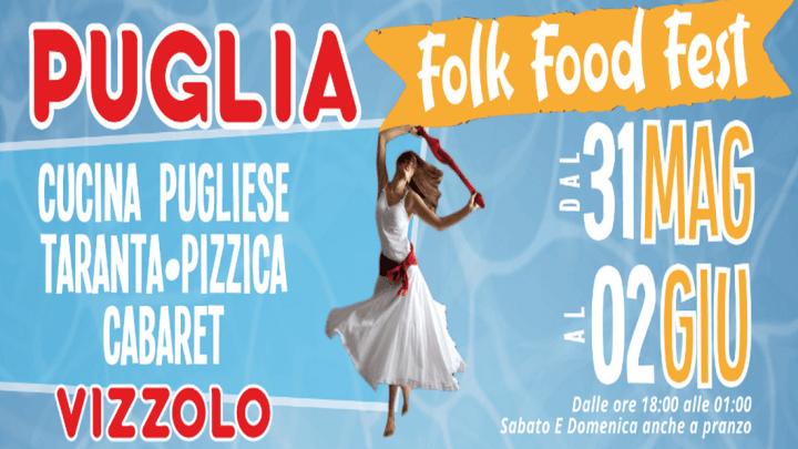 """La Puglia in tutta la sua bellezza alla 1^ edizione del festival """"Puglia Folk Food Fest"""""""