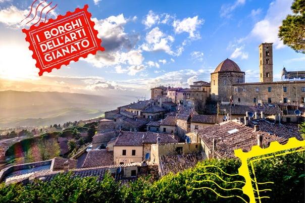 I Borghi dell'Artigianato: percorsi lenti alla scoperta della Toscana