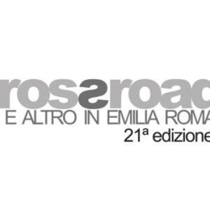 Crossroads 2021 in Emilia Romagna