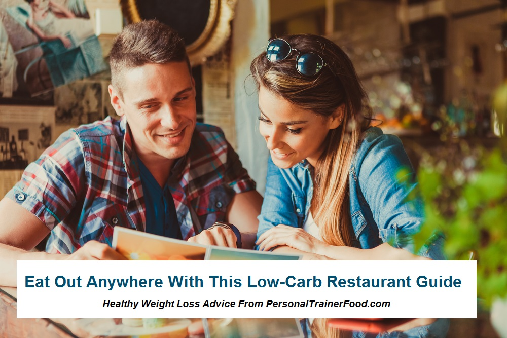 Eat out with confidence at any restaurant with this low carb restaurant guide and lose weight.