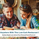 Low Carb Restaurant Guide: Order from ANY Menu!