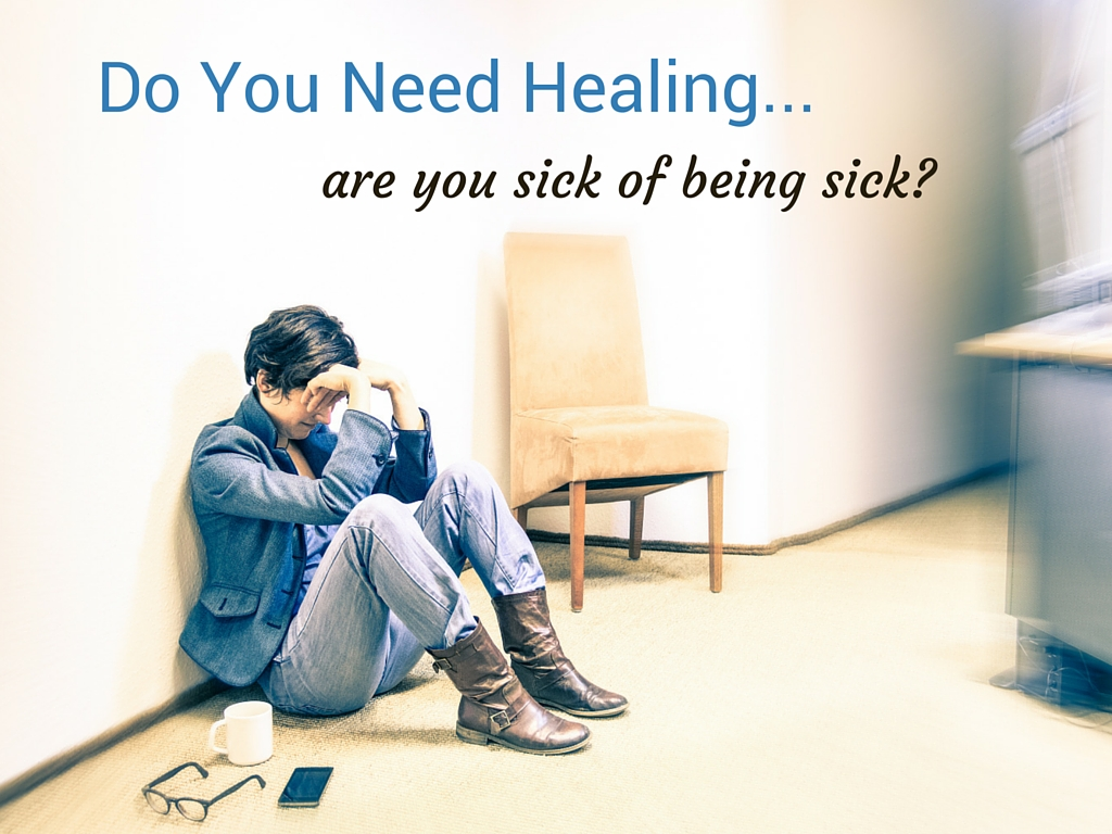 If you need healing, don't despair.
