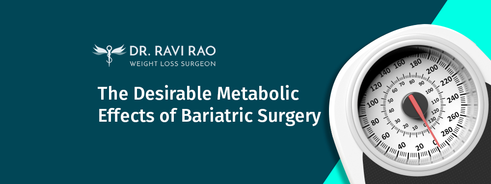 The Desirable Metabolic Effects of Bariatric Surgery