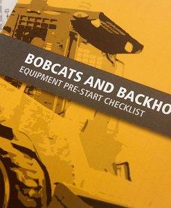 Bobcat and Backhoe Pre Start Checklist