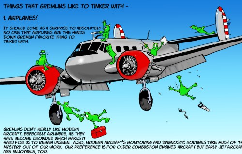 Things That Gremlins LIke to Tinker With #1 Airplanes