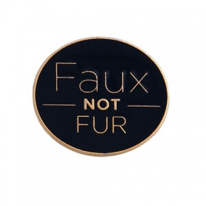 Faux Not Fur PETA pin