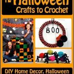 Free eBook: 12 Halloween Crafts to Crochet: DIY Home Decor, Halloween Costume Ideas, and More