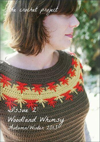 The Crochet Project Issue 2: Woodland Whimsy