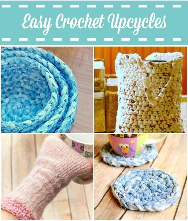Crochet Upcycles ... Easy Earth Day Ideas