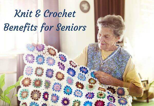 Knit and Crochet Benefits and Tips for Seniors | www.petalstopicots.com | #crochet #knit