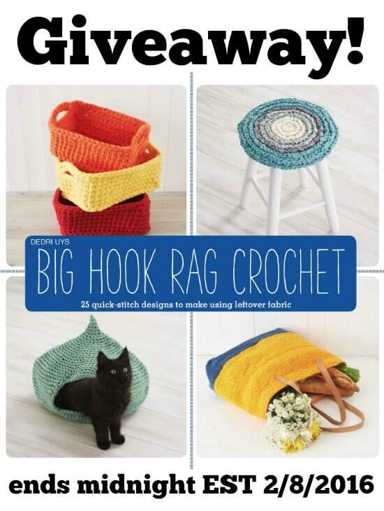 Big Hook Rag Crochet Blog Hop and Giveaway ... now through 11:59 pm on 2/8/2016