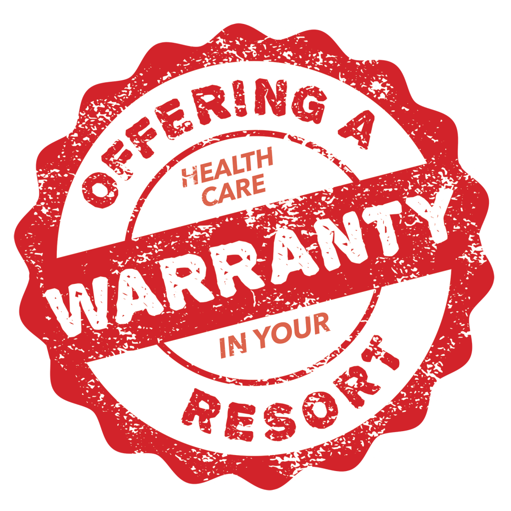 Offering a Health Care Warranty in Your Resort