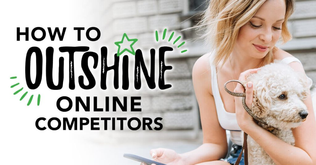 How to Outshine Online Competitors