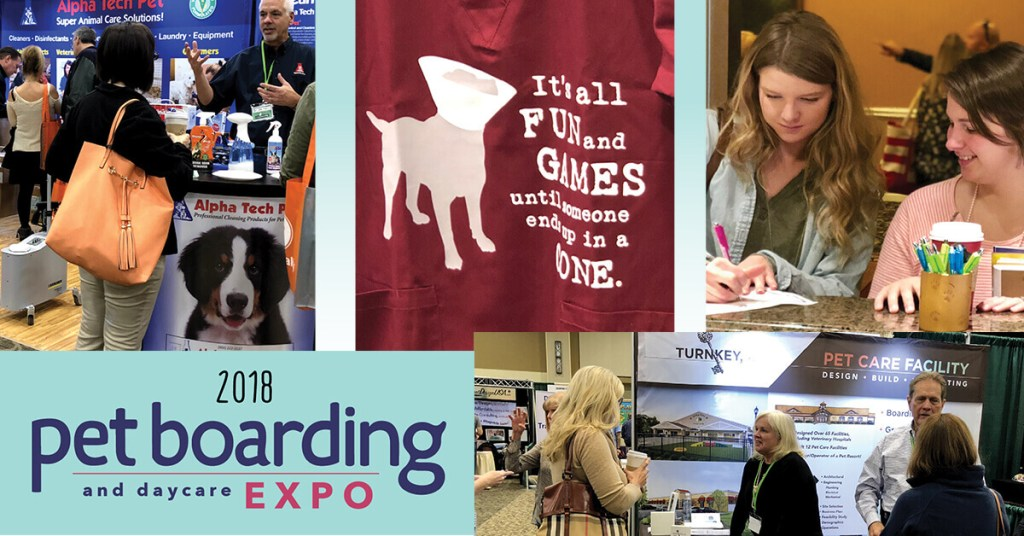 2018 Pet Boarding and Daycare Expo: The Greatest Boarding & Daycare Conference of the Year!
