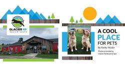 Glacier K9 Resort & Spa: A Cool Place for Pets