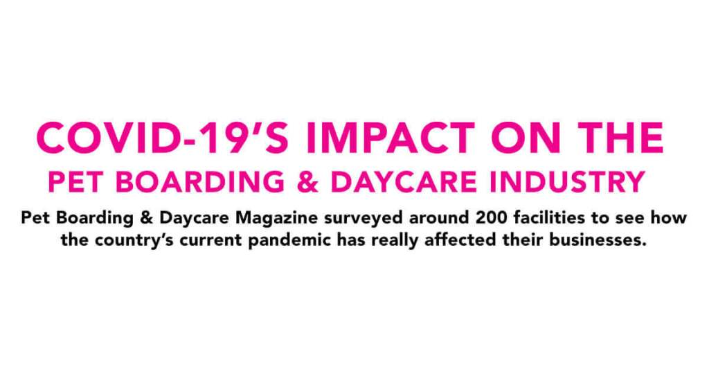Covid-19's Impact on the Pet Boarding & Daycare Industry