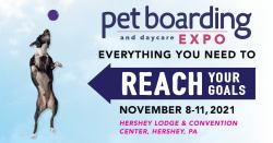 Pet Boarding and Daycare Expo 2021: Everything You Need to Reach Your Goals