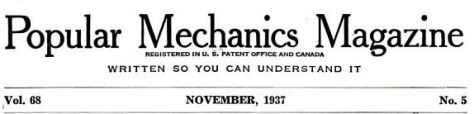 Popular Mechanics Magazine - November, 1937