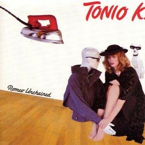 Tonio K Romeo Unchained