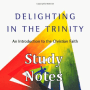 Bible Study: Delighting in the Trinity - Session 1