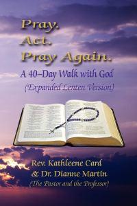 Pray Act Pray Again Lenten Edition